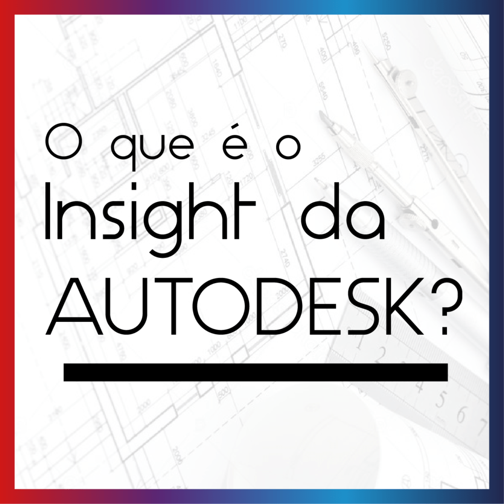 Insight da Autodesk